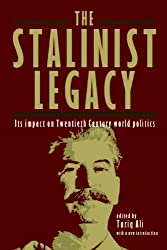 The Stalinist Legacy: Its Impact on Twentieth Century World Politics