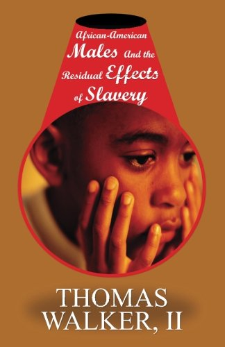 Search : African-American Males & the Residual Effects of Slavery