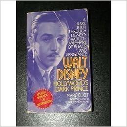 Hollywoods Dark Prince Walt Disney