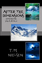 After the Dimensions (Dimensions Saga Book 4)
