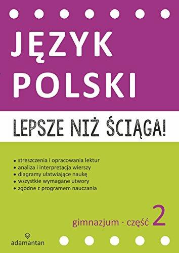 Lepsze Niz Sciaga Jezyk Polski Gimnazjum Czesc 2 Amazones