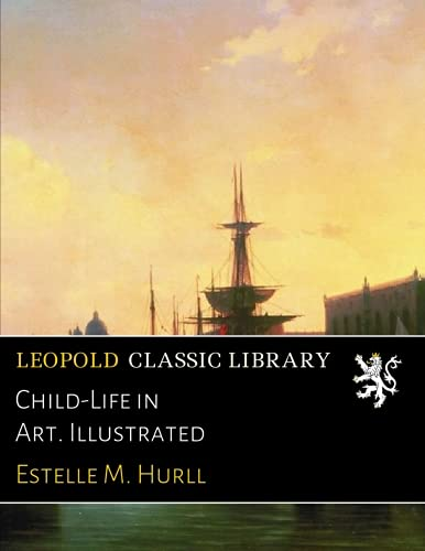 Child-Life in Art. Illustrated ebook