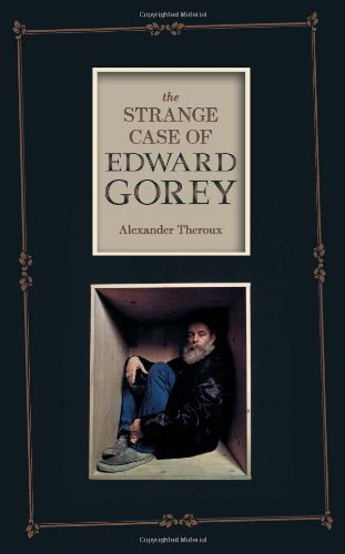The Strange Case of Edward Gorey