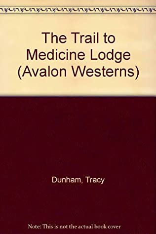 book cover of The Trail to Medicine Lodge