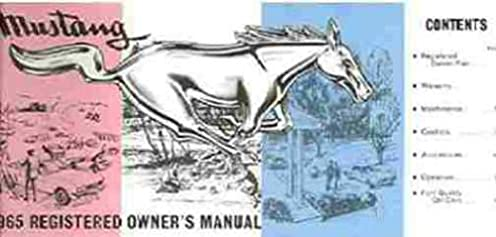 1965 ford mustang owners manual ford mustang amazon com books rh amazon com owner manual ford explorer 2002 owner manual ford fusion 2010