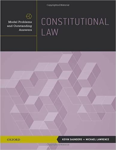 Constitutional Law: Model Problems and Outstanding Answers