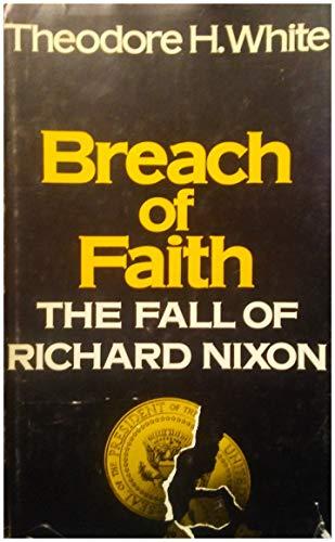 Breach Of Faith by Theodore H. White