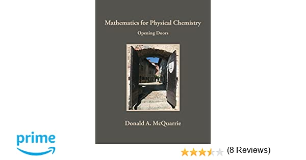 Mathematics for physical chemistry donald a mcquarrie mervin mathematics for physical chemistry donald a mcquarrie mervin hansen 0001891389564 amazon books fandeluxe Image collections
