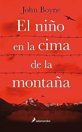 El niño en la cima de la montaña (BEST SELLER) eBook: John Boyne ...