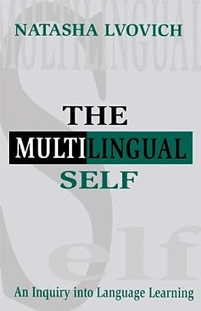 Amazon.com: The Multilingual Self: An Inquiry Into ...
