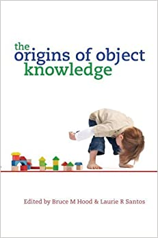 Book The Origins of Object Knowledge (2009-05-25)
