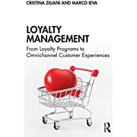 Loyalty Management: From Loyalty Programs to Omnichannel Customer Experiences