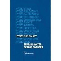 Hydro - Diplomacy: Sharing Water Across Borders