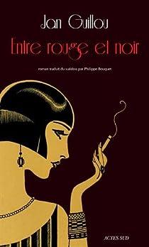 Le siècle des grandes aventures, tome 3 : Entre rouge et noir par Guillou