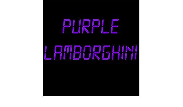 Purple Lamborghini Instrumental By Kph On Amazon Music Amazon Com