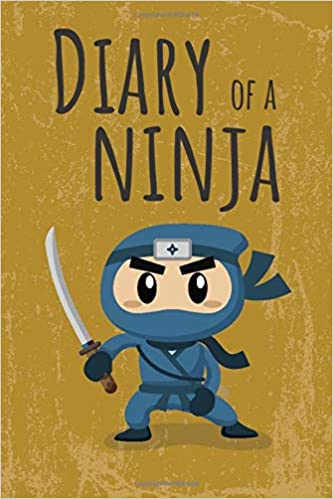 Diary of a Ninja: Notebook for boys and girls from 6 to 12 ...