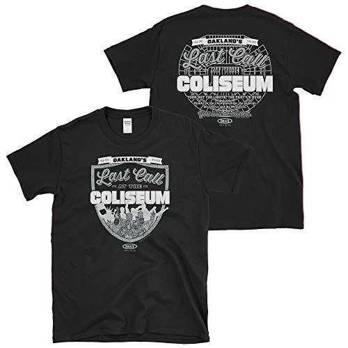 (Raider Football Fans. Last Call at The Coliseum Black T-Shirt (Sm-5x) (Soft Style, 2XL))