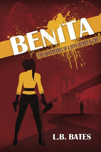 Search : Benita: The Adventures of a Diva Secret Agent