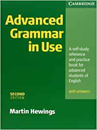 Advanced Grammar in Use. With Answers: A self-study reference and ...