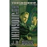 This Side of Judgment, J. R. Dunn, 0451454863