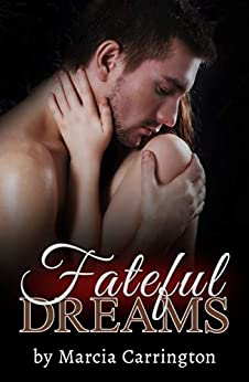 Fateful Dreams by [Carrington, Marcia]