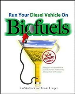 From the fryer to the fuel tank the complete guide to using run your diesel vehicle on biofuels a do it yourself manual fandeluxe Images