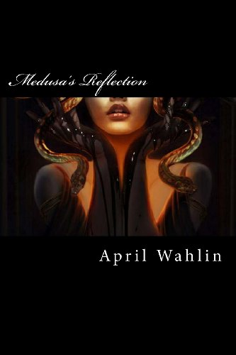 Medusas Reflection April Wahlin