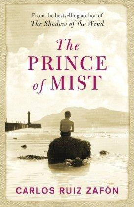 The Prince Of Mist by Carlos Ruiz Zafon (2011-03-28)