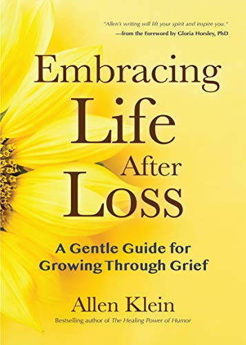 Pdf Self-Help Embracing Life After Loss: A Gentle Guide for Growing through Grief
