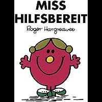 Miss Hilfsbereit (Mr. Men und Little Miss) (German Edition)