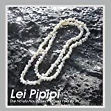 Lei Pipipi, Cathleen Piilani Mattoon, 0976089246