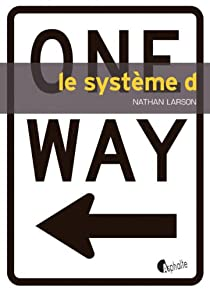 Le système D par Larson