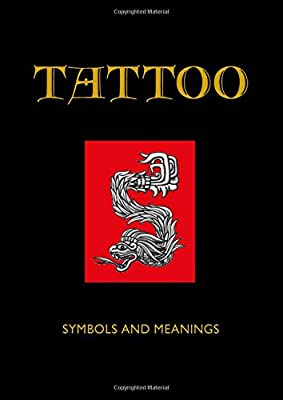 78f65af24 Tattoo: Symbol and Meanings (Chinese Binding): Jack Watkins: 9780785834458:  Amazon.com: Books