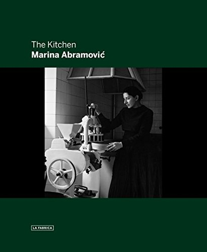 Descargar Libro The Kitchen Marina Abramovic