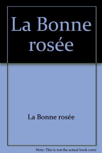 La Bonne rosée