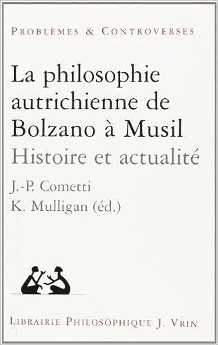 Livre gratuits La Philosophie autrichienne de Bolzano à Musil : Histoire et Actualité pdf ebook