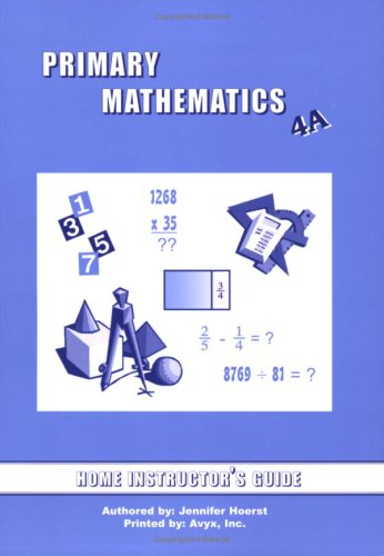 Primary Mathematics Home Instructor's Guide 4A (U.S. Edition)