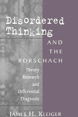 Disordered Thinking and the Rorschach: Theory, Research, and Differential Diagnosis