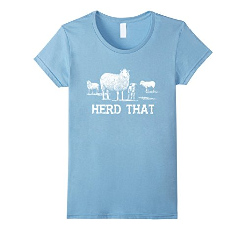 Womens Herd That Sheeps Funny Farmer Shirt Gift Large Baby Blue