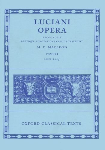 1: Opera: Volume I:  Books I-XXV (Oxford Classical Texts) by Brand: Oxford University Press, USA