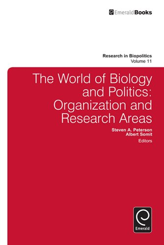 Download The World of Biology and Politics:Organization and Research Areas: 11 (Research in Biopolitics) Pdf