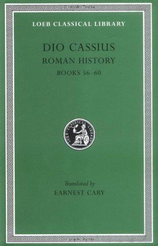 Statius: Dio Cassius: Roman History, Volume VII, Books 56-60 (Loeb Classical Library No. 175)