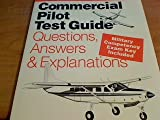 Commercial Pilot Test Guide, Aviation Supplies and Academics, Inc. Staff, 1560271019