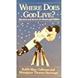 Where Does God Live?  Questions and Answers for Parents and Children