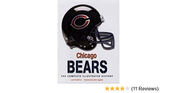 e910ee11 Chicago Bears: The Complete Illustrated History