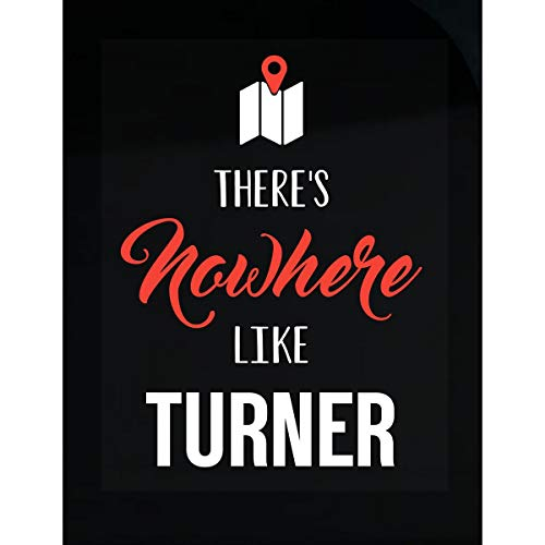 Inked Creatively There's Nowhere Like Turner Sticker