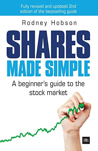 Shares Made Simple: A beginners guide to the stock market Rodney Hobson