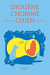 Diogène l'homme chien par Marchand