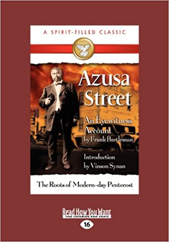 Book Azusa Street: An Eyewitness Account