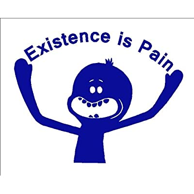 Existence is Pain Decal, Funny Car Windshield Decal, H 6.5 by L 8.5 Inches (H 6.5 by L 8.5 Inches, Blue): Automotive [5Bkhe0100816]